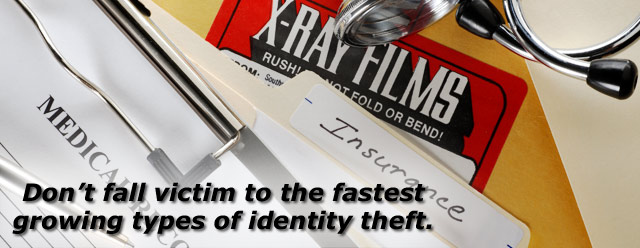 Don't fall victim to the fastest growing types of identity theft.
