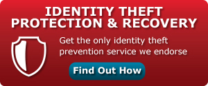IDENTITY THEFT  PROTECTION AND RECOVERY - Sign up now to get the only ID theft prevention service we endorse